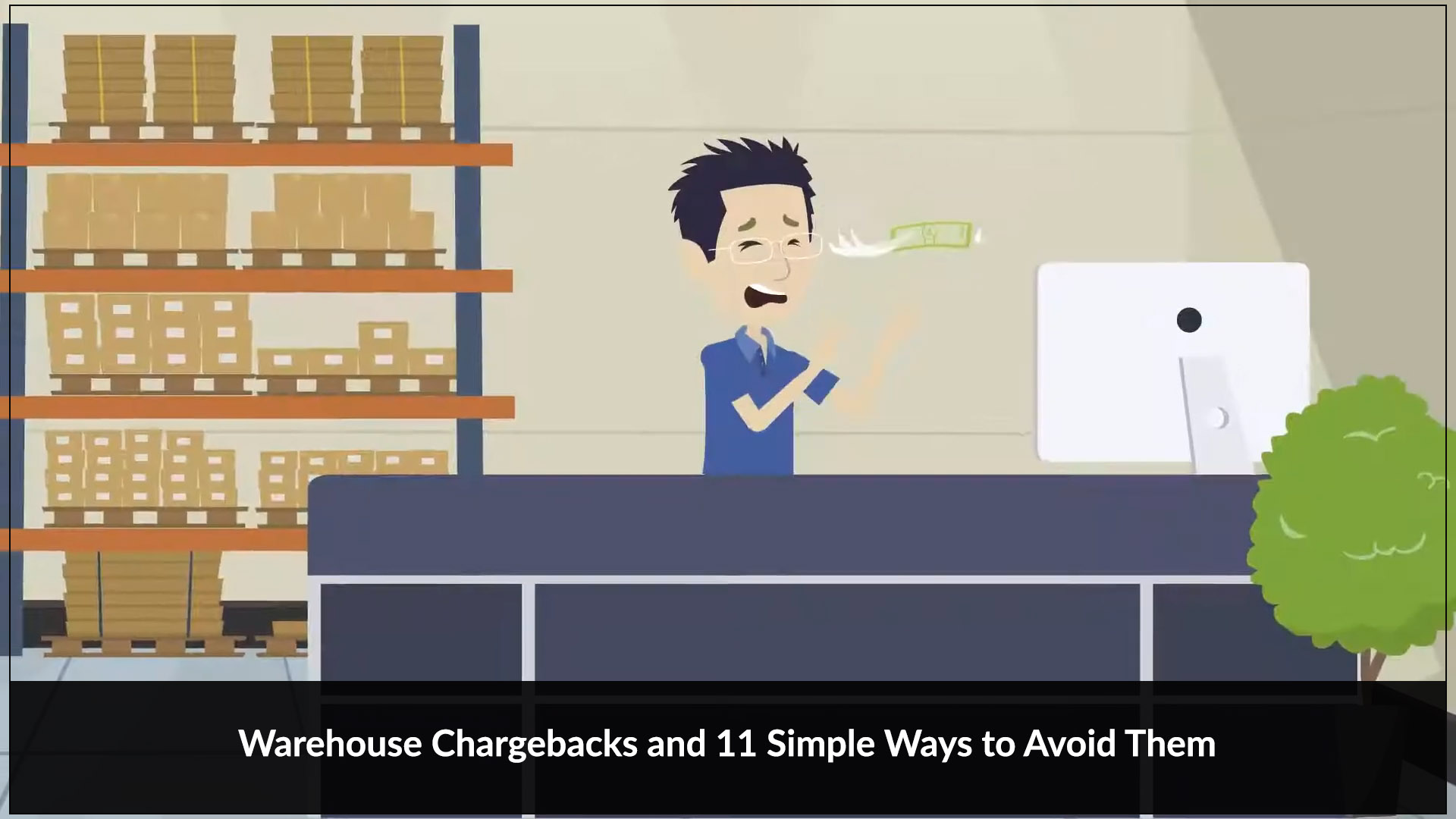 LoadProof - Animation Explainer Video - Avoid Chargebacks from Retailers or anybody else