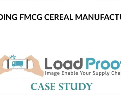 LoadProof Implementation & Cost Savings for FMCG Cereal Manufacturer - Case Study