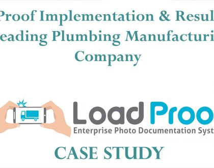 LoadProof Implementation & Results for a Leading Plumbing Manufacturing Company